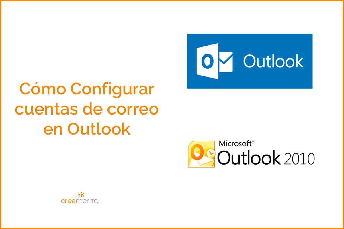 Cómo configurar correos en Outlook